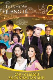 Live show Quang Lê – Hát Trên Quê Hương 2