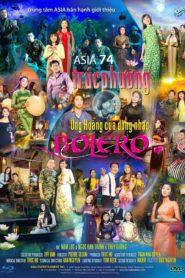 Asia 74 – Trúc Phương – Ông hoàng của dòng nhạc Boléro