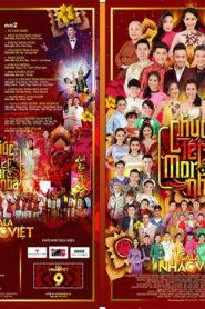Gala Nhạc Việt 9 – Chúc Tết Mọi Nhà
