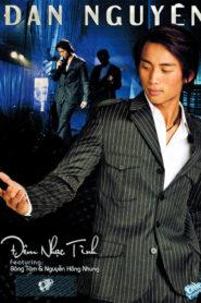 Liveshow Đan Nguyên – Đêm Nhạc Tình