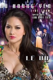 Liveshow Hồ Hoàng Yến – Lệ Úa