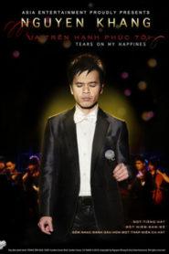 Liveshow Nguyên Khang – Mưa Trên Hạnh Phúc Tôi