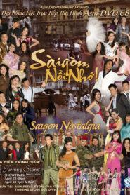 Asia 68 – Saigon Nostalgia – Sài Gòn kỷ niệm